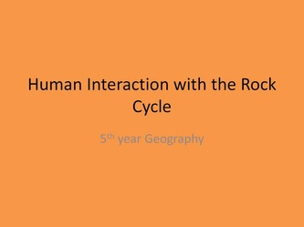 human interaction with the rock cycle essay